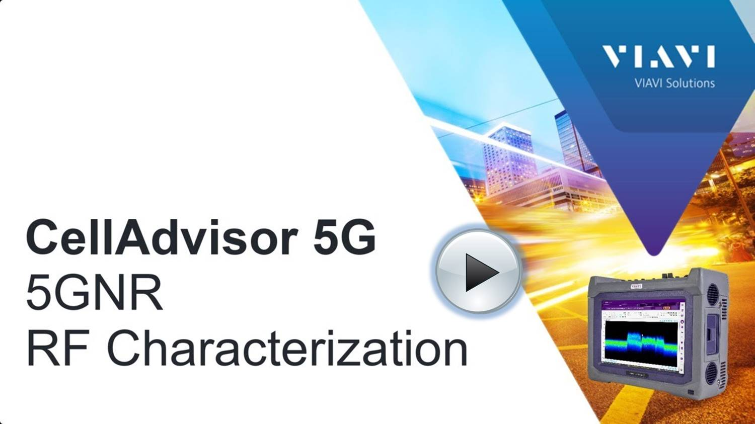 VIAVI CellAdvisor 5G How To Videos - RF Characterisation - Play