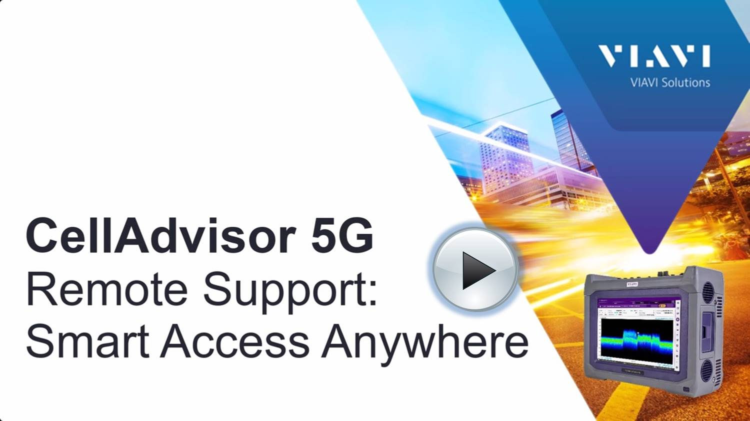 VIAVI CellAdvisor 5G How To Videos - Remote Support_Smart Access Anywhere - Play