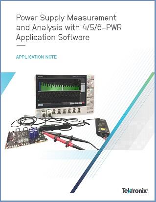 Tektronix App Note Power Supply Measurements 4-5-6-PWR App Note